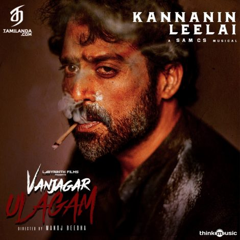 Kannanin Leelai (From Vanjagar Ulagam) (Single) FLAC Song
