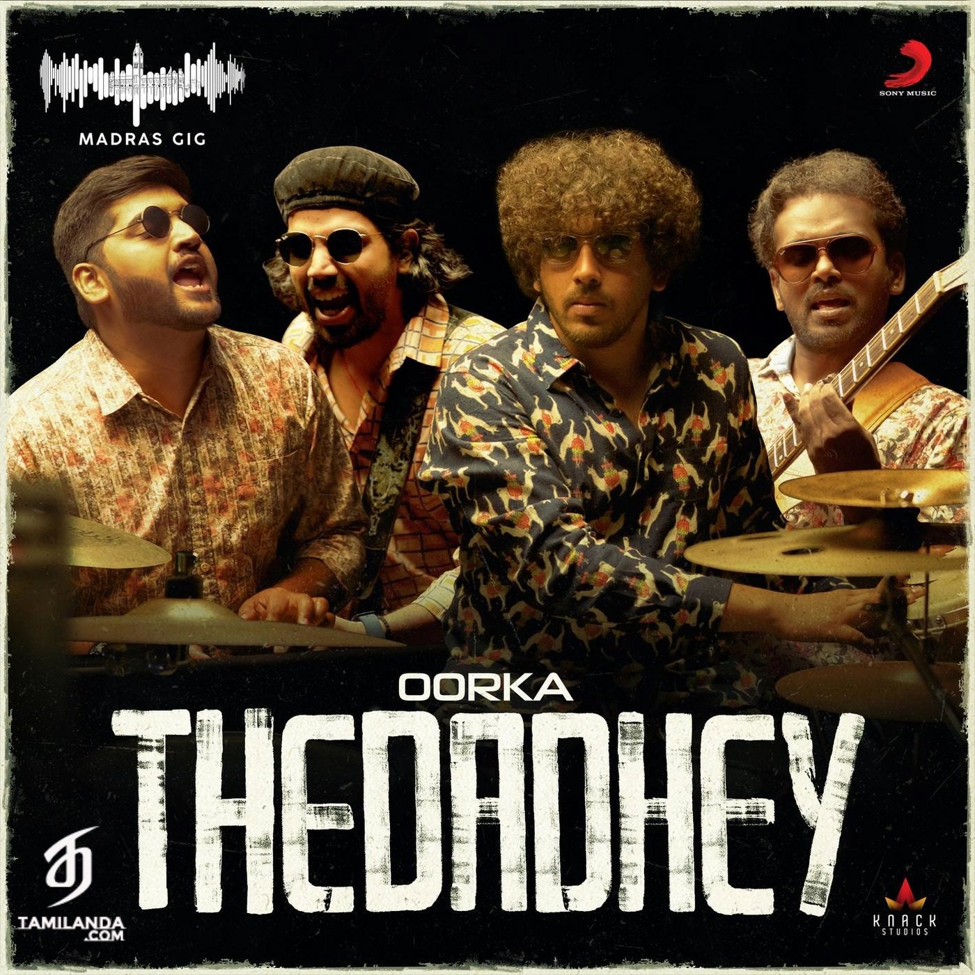 Thedadhey (Madras Gig) Single FLAC Song