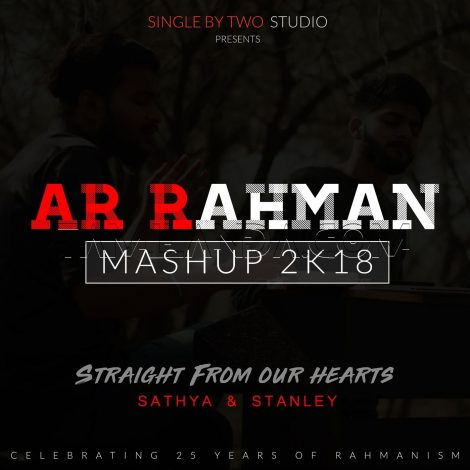 A.R.Rahman Mashup 2k18 (Straight from Our Hearts) – Single FLAC/WAV Song