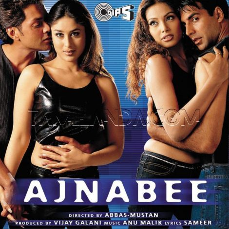Ajnabee (2001) FLAC Songs