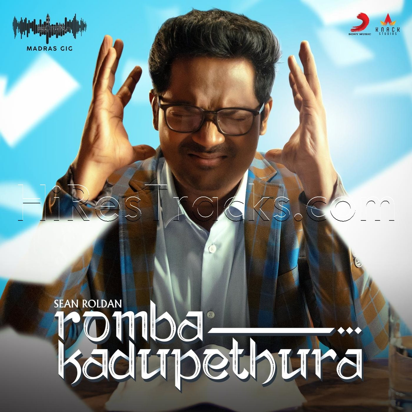 Romba Kadupethura (Madras Gig Season 2) – (Single) (2019)