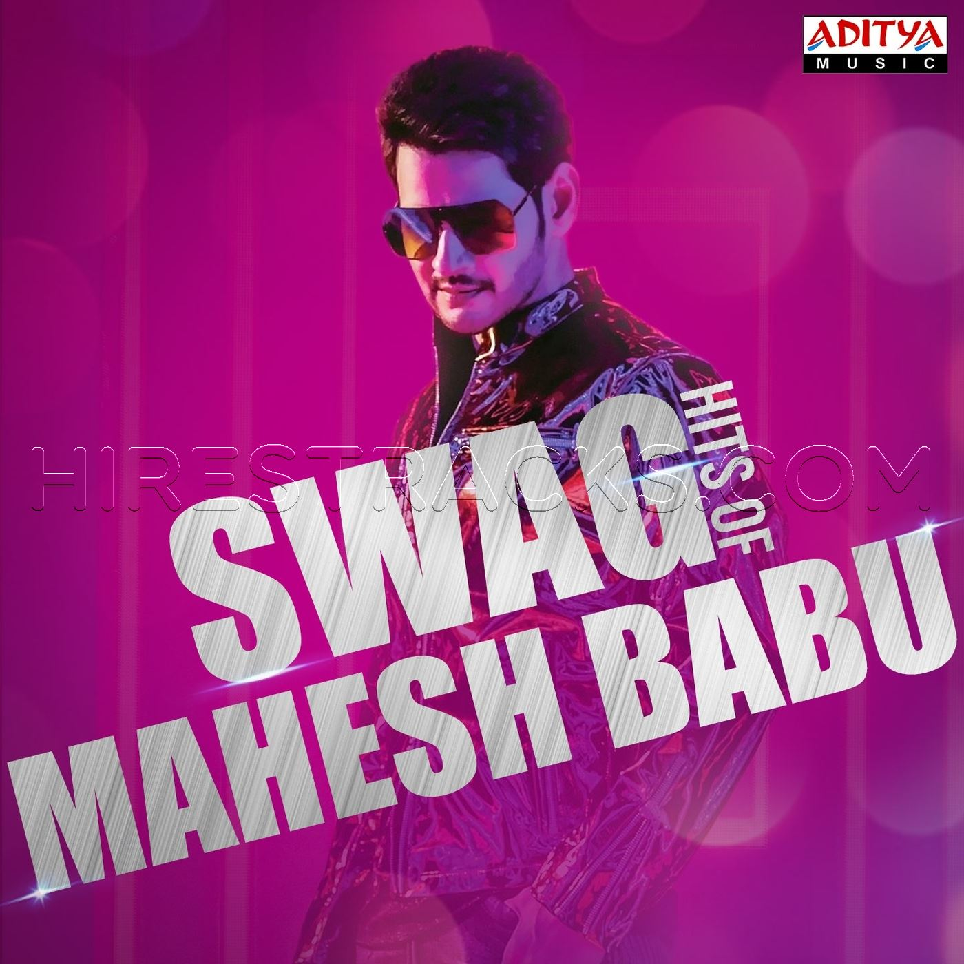 Swag Hits Of Mahesh Babu (2019) (Various Artists) (Aditya Music)