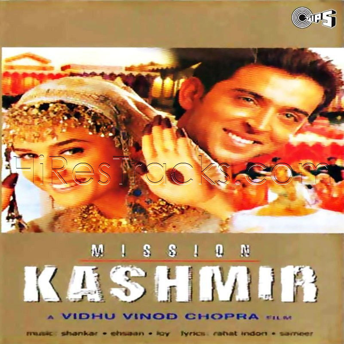 Mission Kashmir (2000) (Shankar Ehsaan Loy) (TIPS Music) [Digital-RIP-FLAC]