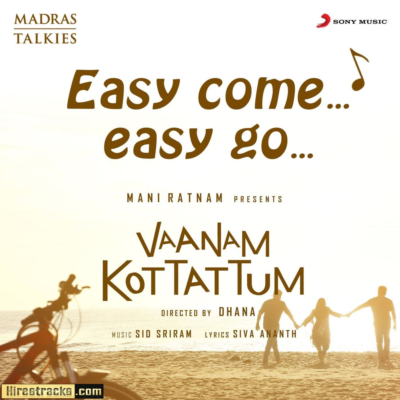 Easy Come Easy Go (From Vaanam Kottattum) (2019) (Sid Sriram) (Sony Music) [Digital-DL-FLAC]