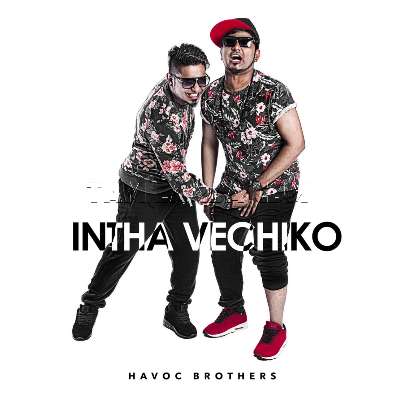 Havoc Brothers – Intha Vachiko FLAC Songs