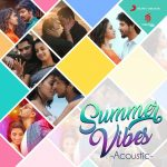 Summer Vibes Acoustic [Tamil] FLAC Songs