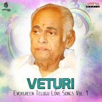 Veturi - Evergreen Telugu Love Songs, Vol. 1