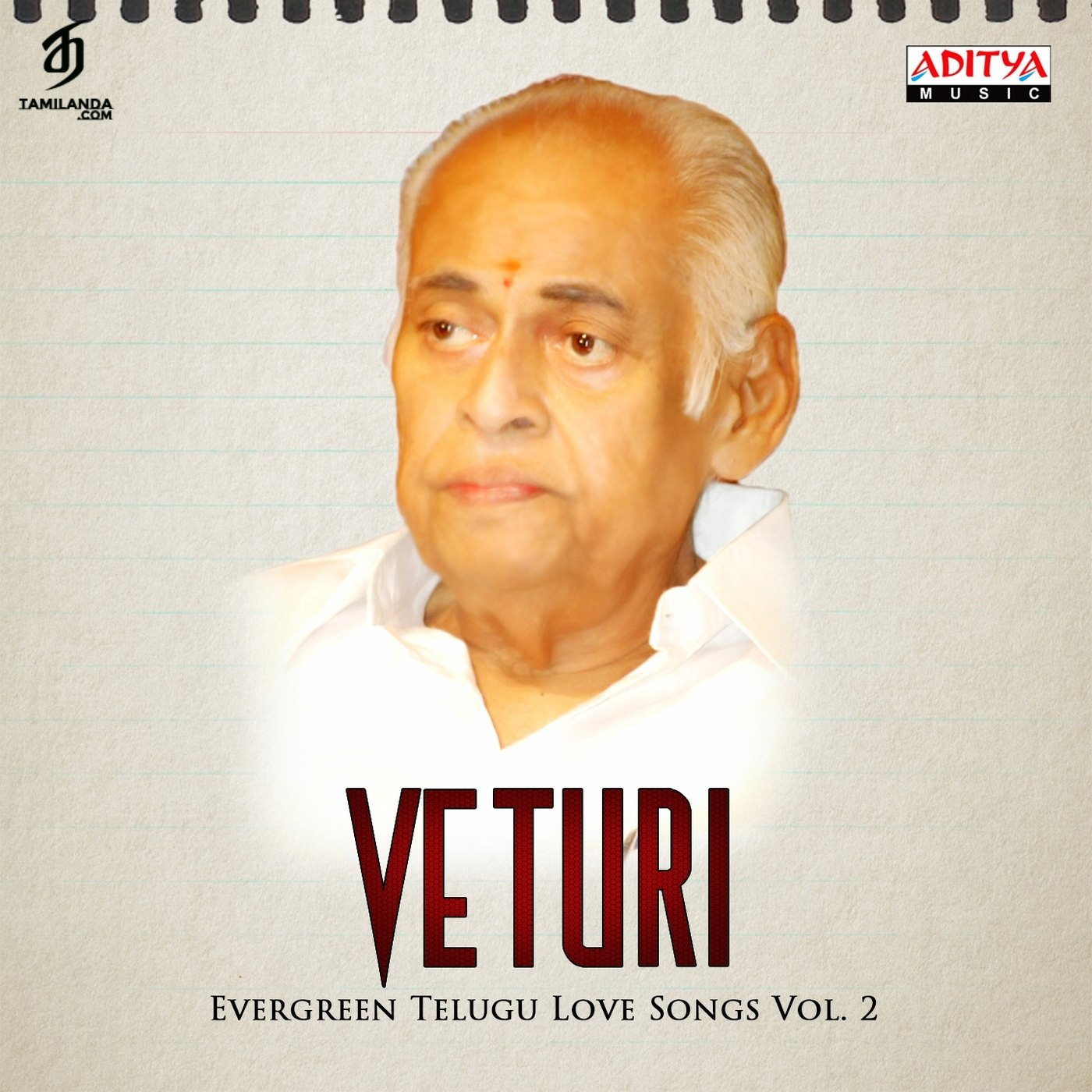Veturi – Evergreen Telugu Love Songs, Vol. 2 FLAC Songs