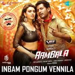 Inbam Pongum Vennila (Remix) (From Aambala) Single FLAC Song