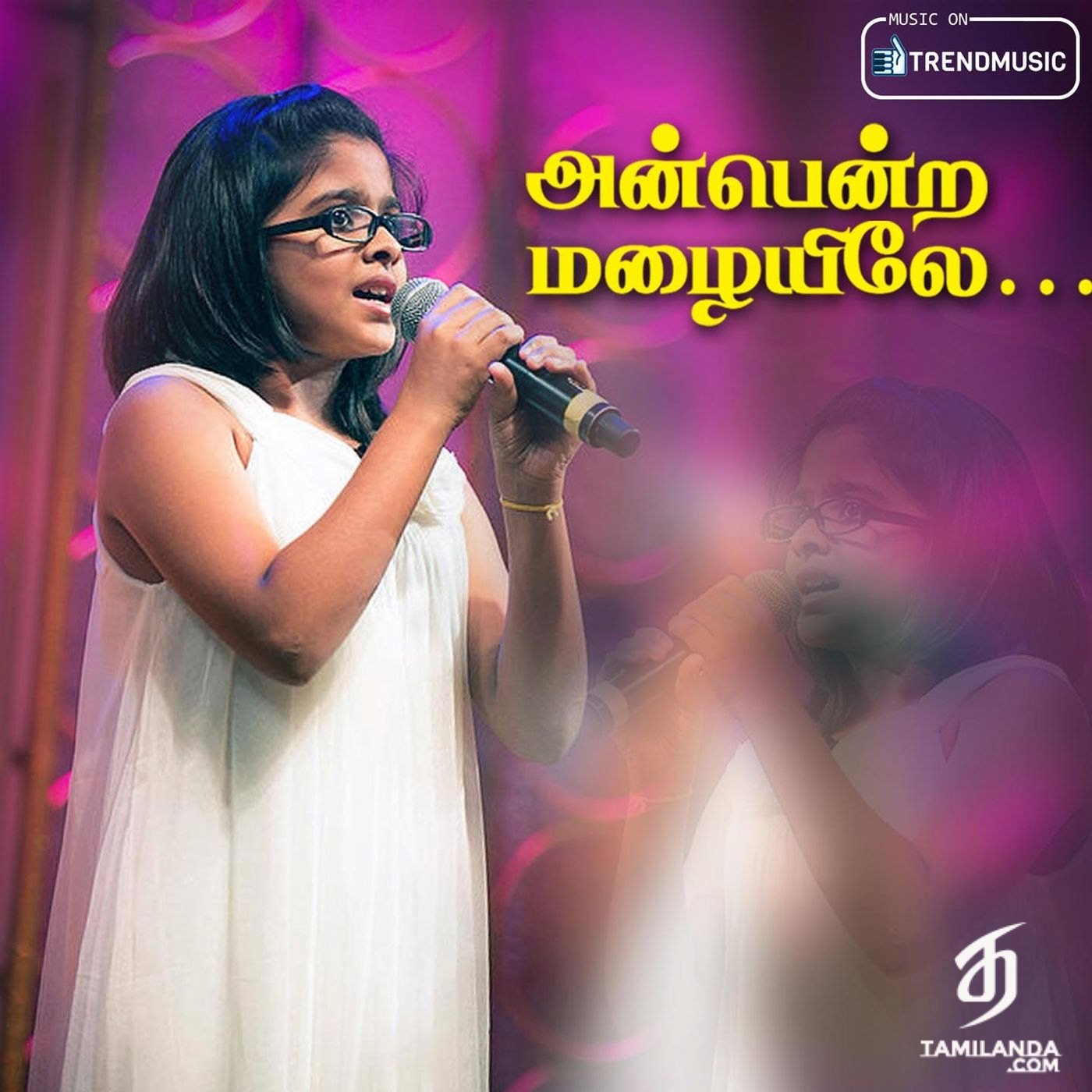Anbendra Mazhaiyile – Single FLAC Song