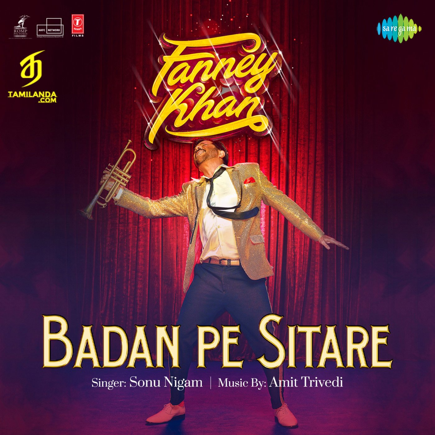 Badan Pe Sitare – Fanney Khan (Single) FLAC Song