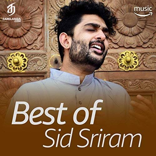 Best Of Sid Sriram FLAC Songs
