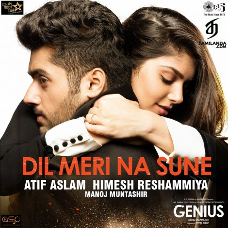 "Dil Meri Na Sune (From ""Genius"") – Single FLAC Song"