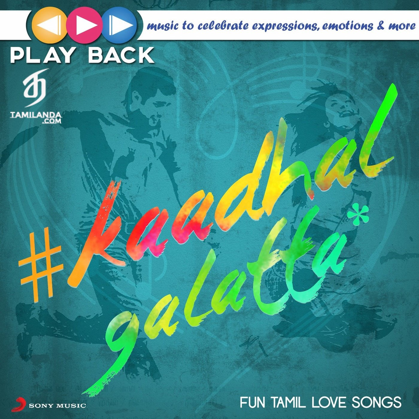 Playback: Kaadhal Galatta – Fun Tamil Love Songs FLAC Songs [50 Tracks]