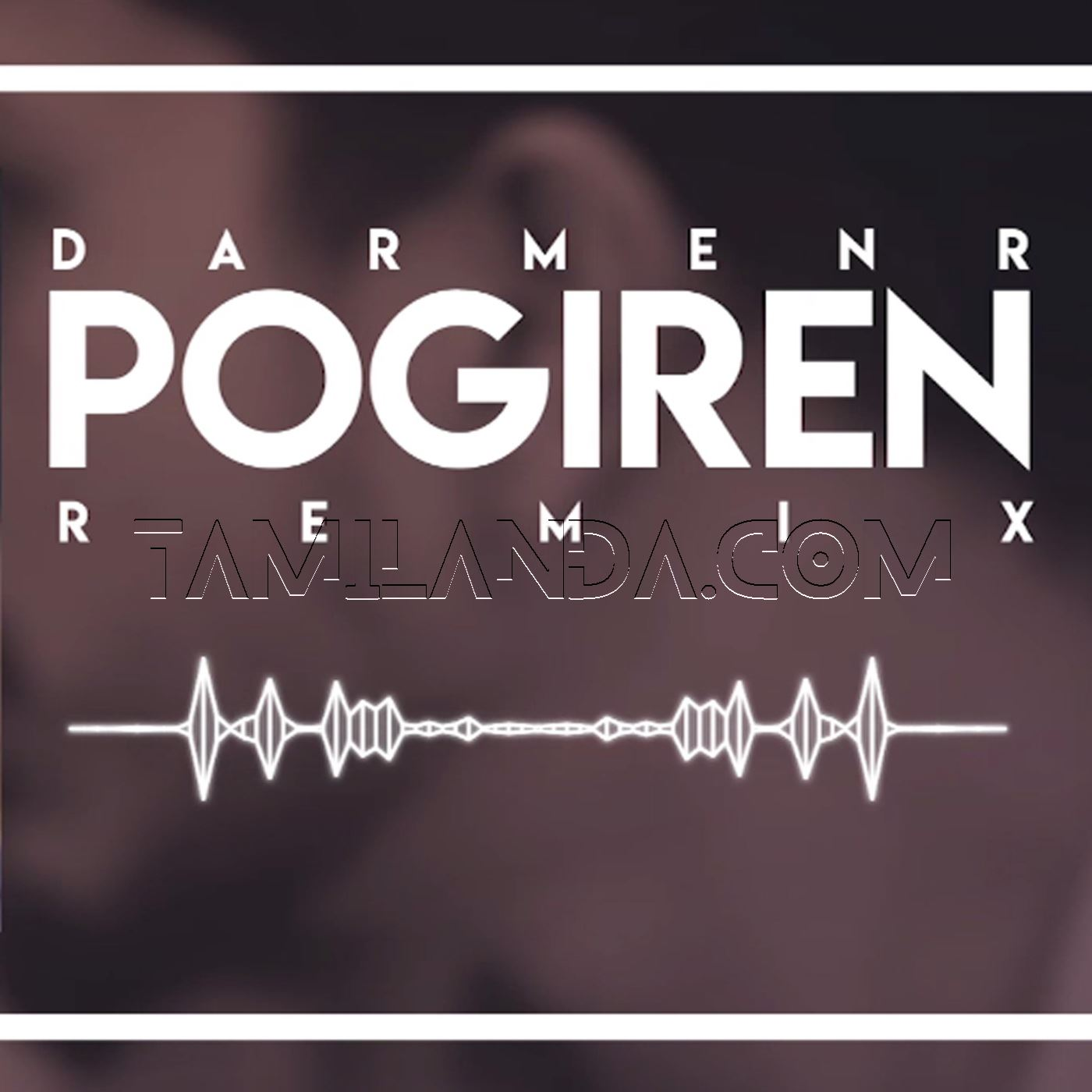Pogiren Remix – DJ Darmer – Single FLAC Song