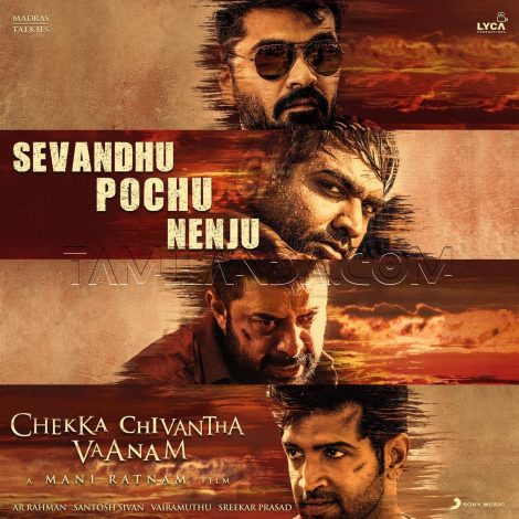 Sevandhu Pochu Nenju (From Chekka Chivantha Vaanam) – Single FLAC Song