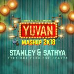 Yuvan Mashup 2k18 (Straight from Our Hearts)