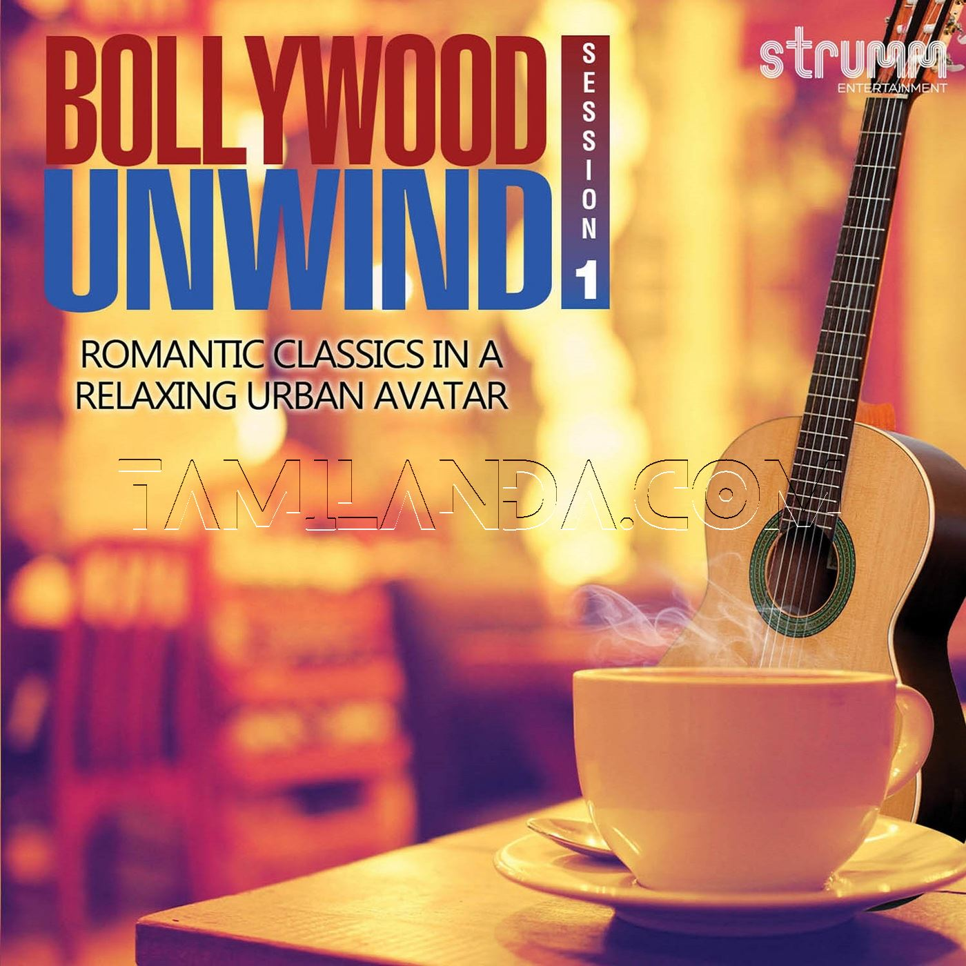 Bollywood Unwind – Romantic Classics in a Relaxing Urban Avatar FLAC Songs