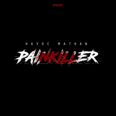 Painkiller (Havoc Mathan) – Single FLAC Song