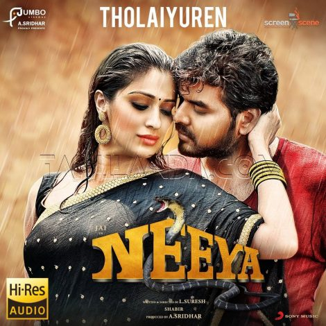 "Tholaiyuren (From ""Neeya – 2"") – Single 24 BIT FLAC Song"