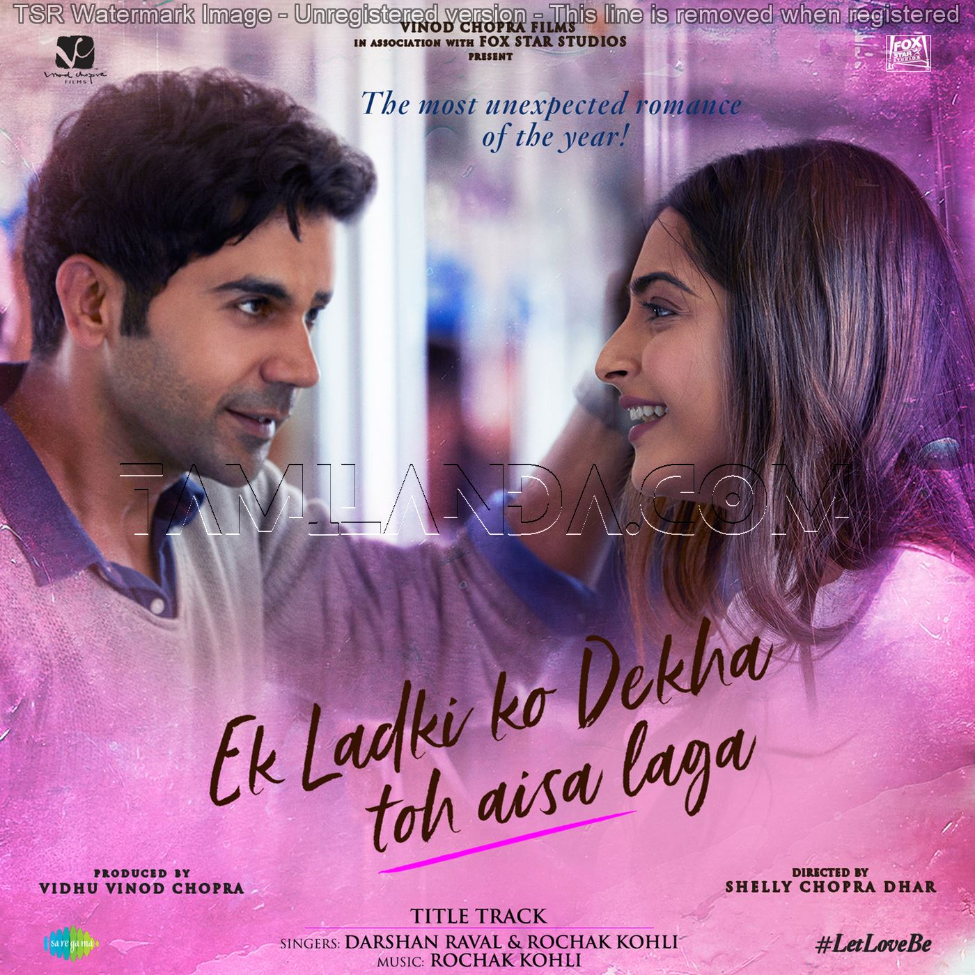 Ek Ladki Ko Dekha Toh Aisa Laga – Single FLAC Song (2019)