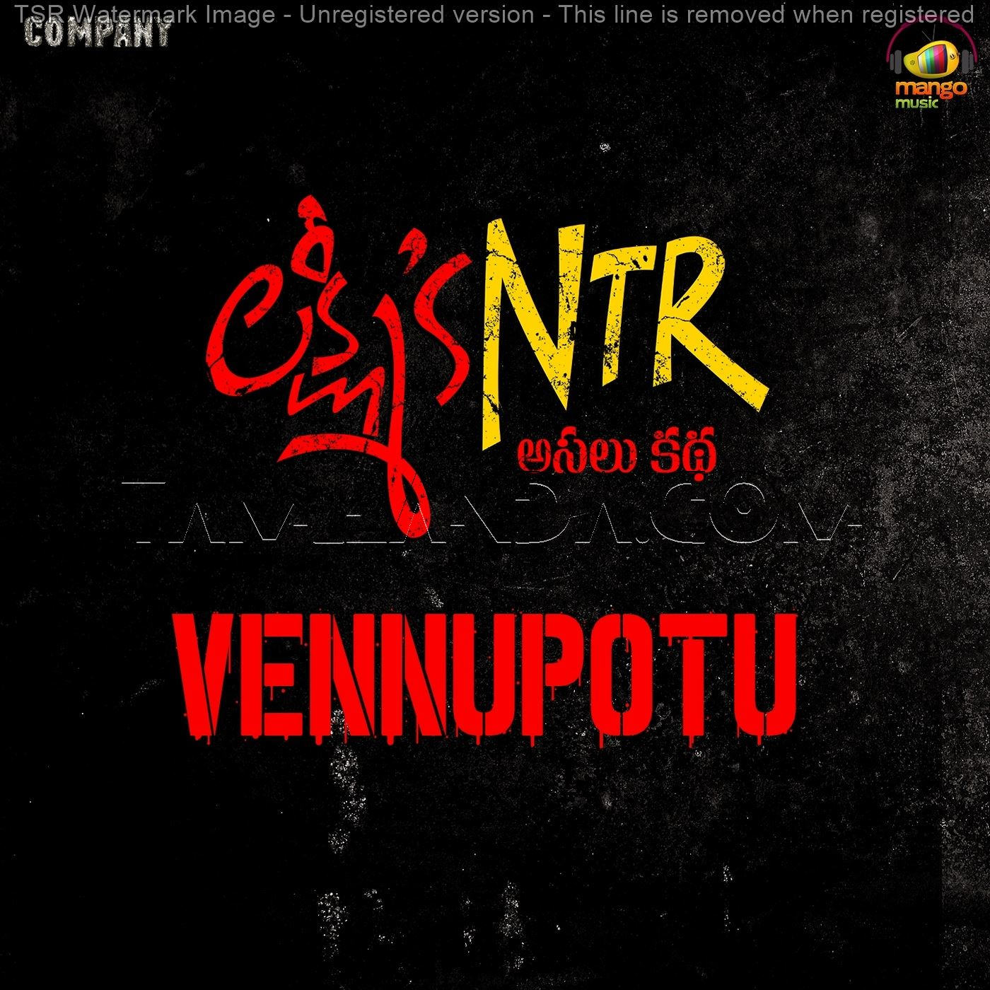 "Vennupotu (From ""Lakshmi's NTR"") – Single FLAC Song (2018)"