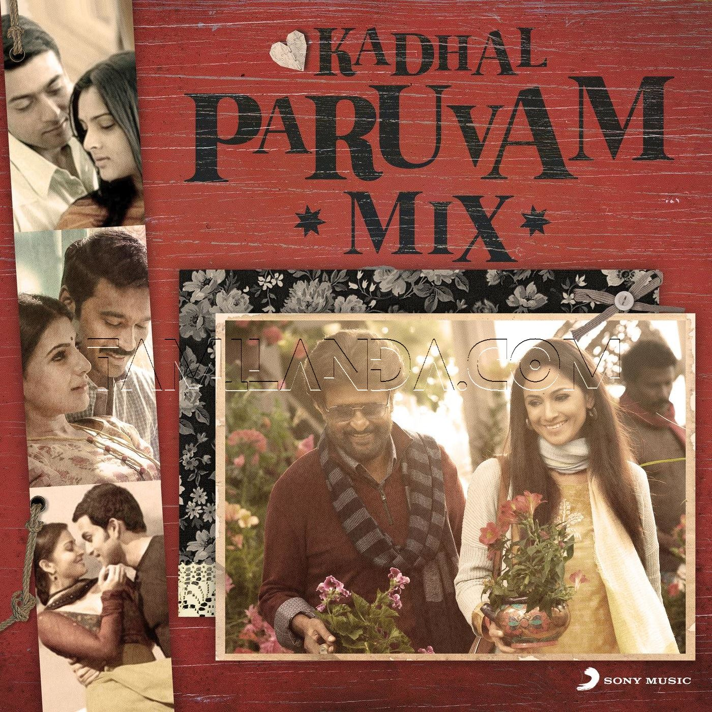 Kadhal Paruvam Mix FLAC Songs (2019)