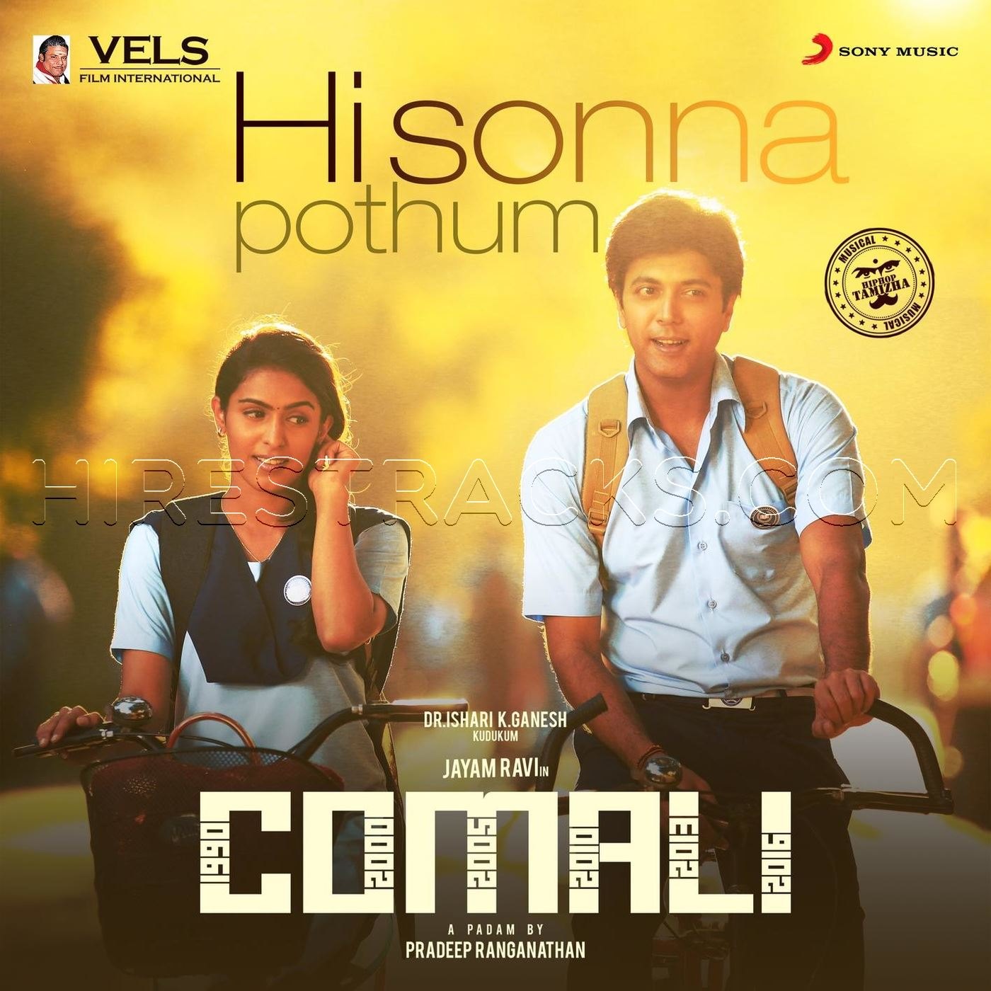 Hi Sonna Pothum (From Comali) (2019) (Hiphop Tamizha) (Sony Music)