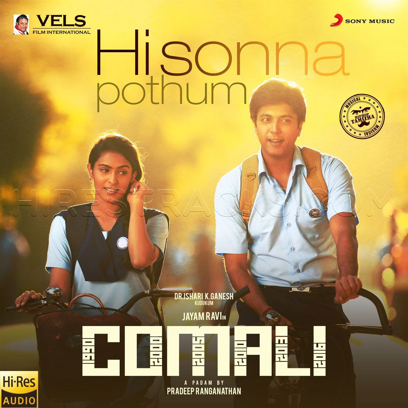 Hi Sonna Pothum (From Comali) (2019) (Hiphop Tamizha) (Sony Music) [24 BIT – 48 KHZ] [Digital-DL-FLAC]