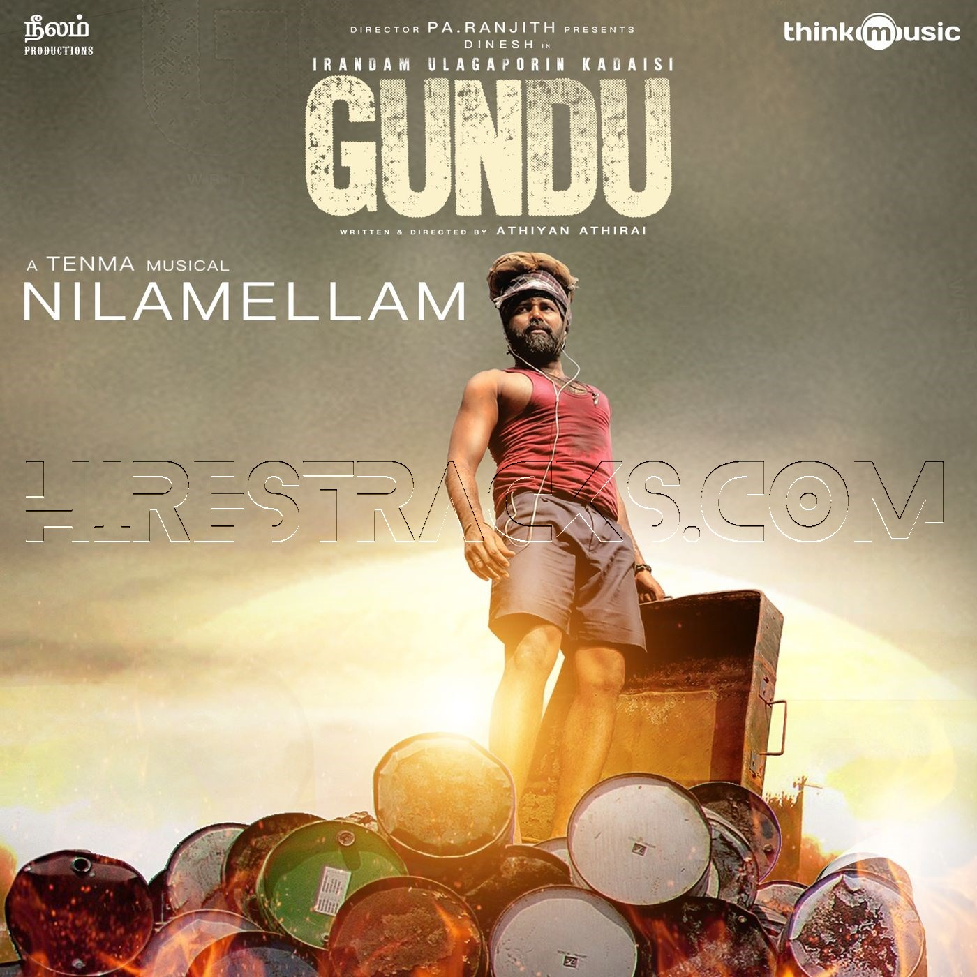 Nilamellam (From Irandam Ulagaporin Kadaisi Gundu) (2019) (Tenma) (Think Music) [Digital-RIP-FLAC]