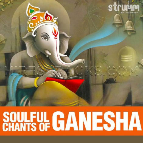 Soulful Chants of Ganesha (2019) (Various Artists) (Strumm Entertainment Pvt. Ltd.)