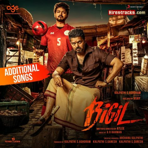Bigil (Additional Songs) (2019) (A.R. Rahman) (Sony Music)  [Digital-RIP-WAV]
