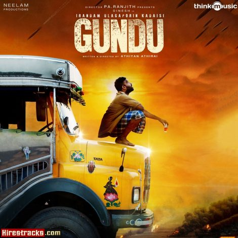 Irandam Ulagaporin Kadaisi Gundu (2019) (Tenma) (Think Music) [Digital-DL-FLAC]