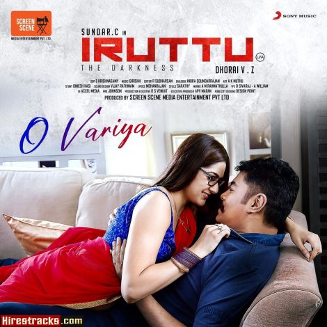 O Variya (From Iruttu) (2019) (Girishh Gopalakrishnan) (Sony Music) [Digital-DL-FLAC]