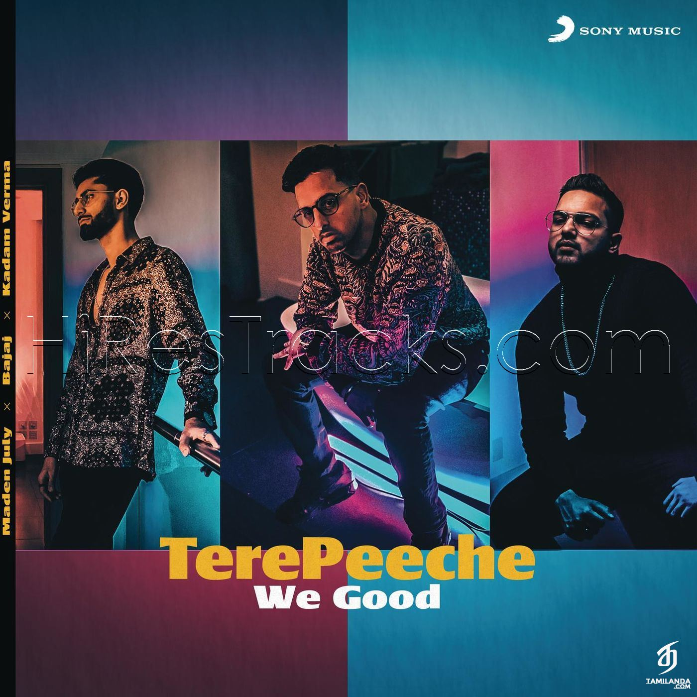 Tere Peeche (We Good) (2019) (Maden July) (Sony Music) [Digital-DL-FLAC]
