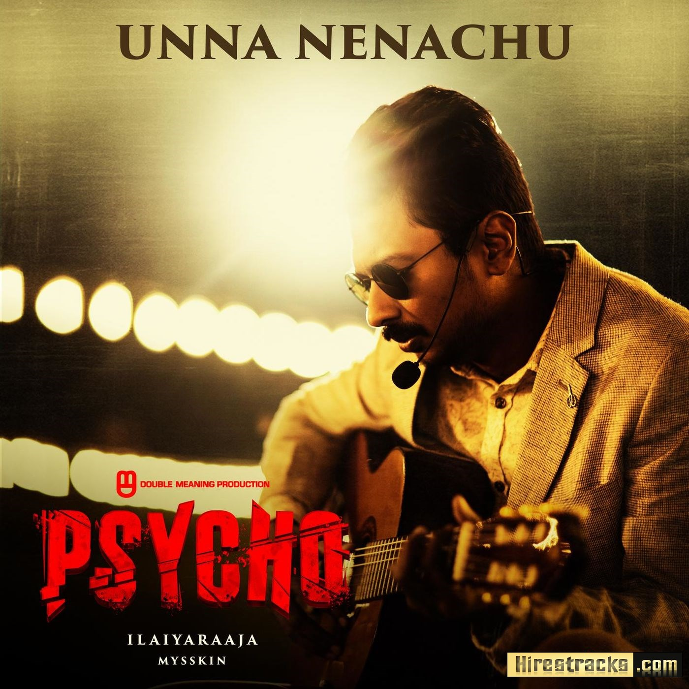 Unna Nenachu (From Psycho Tamil ) (2019) (Ilaiyaraaja) (Sony Music) [Digital-DL-FLAC]